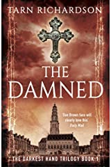The Damned (The Darkest Hand Trilogy Book 1) Kindle Edition