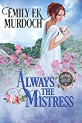 Always the Mistress (Never the Bride Book 11) Kindle Edition