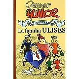 SUPER HUMOR FAMILIA ULISES. 60º ANIVERSARIO (SÚPER HUMOR)