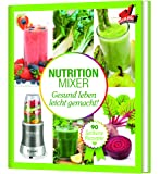 TV Unser Original 05810 Mr Magic Nutrition Mixer Rezeptbuch - Natural Superfood Smoothie Buch