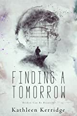 Finding A Tomorrow Kindle Edition