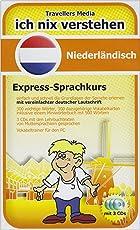 Ich nix verstehen - Niederländisch Express-Sprachkurs Niederländisch lernen - leicht gemacht! Mit vereinfachter angepaßter deutscher Lautschrift!: ... Und einem Vokabeltrainer für den PC.