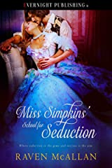 Miss Simpkins' School for Seduction Kindle Edition