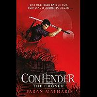 The Chosen: Book 1 (Contender) (English Edition)