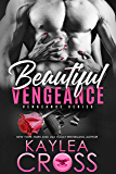 Beautiful Vengeance (Vengeance Series Book 5)