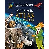 Mi primer atlas de animales (Geronimo Stilton. Conocimientos)