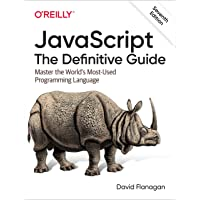 Javascript: The Definitive Guide; Master the World's Most-used Programming Language