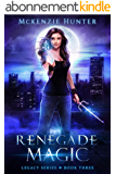 Renegade Magic (Legacy Series Book 3) (English Edition)