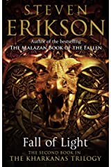 Fall of Light: The Second Book in the Kharkanas Trilogy (Kharkanas Trilogy Series 2) Kindle Edition