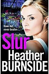 Slur (The Riverhill Trilogy Book 1) Kindle Edition