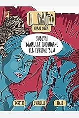 Sublimi banalità quotidiane per persone blu Copertina flessibile