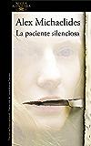 La paciente silenciosa (Spanish Edition)