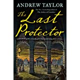 The Last Protector: from the No 1 Sunday Times bestselling author comes the latest historical crime thriller (James Marwood &