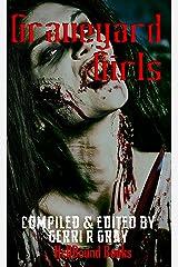 Graveyard Girls Kindle Edition