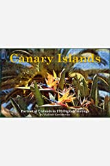 Canary Islands: Portrait of 7 Islands in 170 Digital Paintings (VG Art Series) Kindle Edition