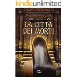 La Città dei Morti: la pittrice di tombe perdute (Il romanzo di Tutankhamon Vol. 2)