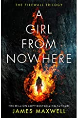 A Girl From Nowhere (The Firewall Trilogy Book 1) Kindle Edition
