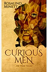 Curious Men: He-time Tales (Me-Time/He-time Book 2) Kindle Edition