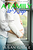 A Family to Keep (Hawkins Family Book 2)