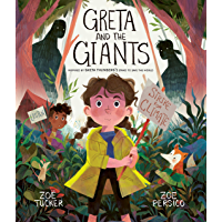 Greta and the Giants: inspired by Greta Thunberg's stand to save the world (English Edition)