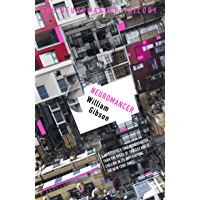 Neuromancer (S.F. MASTERWORKS) (English Edition)