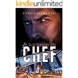 Lo Chef: Un thriller che coinvolge, un romanzo giallo che appassiona (Italian Edition)
