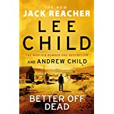 Better off Dead: (Jack Reacher 26) (English Edition)