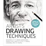 Artist's Drawing Techniques: Discover How to Draw Landscapes, People, Still Lifes and More, in Pencil, Charcoal, Pen and Past