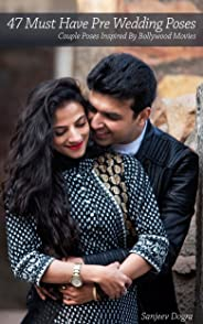 47 Must Have Pre Wedding Poses: Couple Poses Inspired By Bollywood Movies