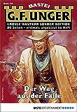 G. F. Unger Sonder-Edition 156 - Western: Der Weg aus der Falle (German Edition)