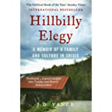 HILLBILLY ELEGY: A Memoir of a Family and Culture in Crisis: The International Bestselling Memoir Coming Soon as a…