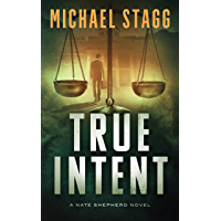 True Intent (The Nate Shepherd Legal Thriller Series Book 2) (English Edition)