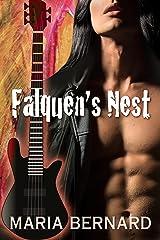 Falquen's Nest (These Bones Rockstar Romance Series Book 1) Kindle Edition