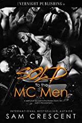 Sold to the MC Men Kindle Edition