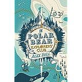 The Polar Bear Explorers' Club (The Explorers' Clubs Book 1)