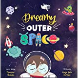 Dreamy Outer Space: Where Sky's NOT The Limit (The Dreamy Series Book 2)