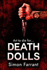 Death Dolls: Art to die for... (Newdon Killers Series Book 3) Kindle Edition