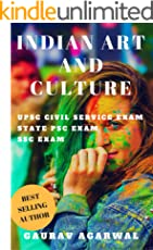 Indian Art and Culture for UPSC Civil Service and State PSC Exams: UPSC eBooks, UPSC Culture (Indian Culture, UPSC, PCS Exam)