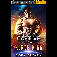 Captive of the Horde King (Horde Kings of Dakkar Book 1) (English Edition)