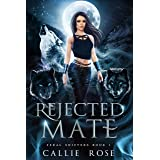 Rejected Mate: An Enemies-to-Lovers Shifter Romance (Feral Shifters Book 1) (English Edition)