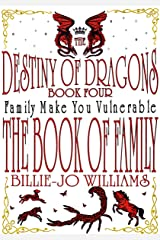 The Book of Family (The Destiny of Dragons 4) Kindle Edition