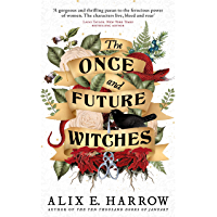 The Once and Future Witches: The spellbinding bestseller (English Edition)