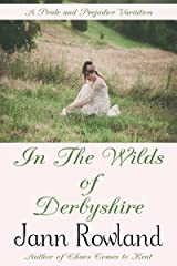 In the Wilds of Derbyshire Kindle Edition