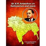 Dr.B.R.Ambedkar on Nationalism and Islam