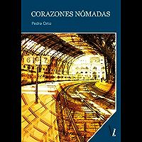 Corazones nómadas (Spanish Edition)