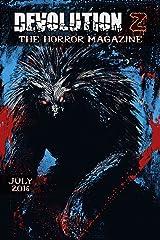 Devolution Z: The Horror Magazine July 2016 Kindle Edition