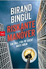 Riskante Manöver: Ein Fall für PR-Agent Mats Holm (Mats Holm ermittelt 1) Kindle Ausgabe