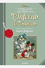 L'Inferno di Topolino: e altre storie ispirate a Dante Alighieri (Letteratura a fumetti Vol. 6) Formato Kindle