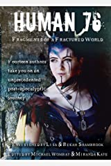Human 76: Fragments of a Fractured World (English Edition) Format Kindle
