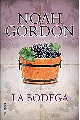 La bodega (BIBLIOTECA NOAH GORDON) Versión Kindle